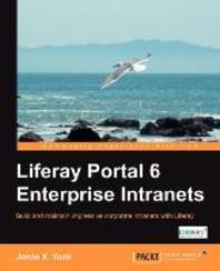Liferay Portal 6 Enterprise Intranets