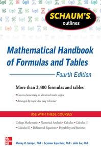 Schaum's Outline of Mathematical Handbook of Formulas and Tables, 4th Edition  2,400 Formulas + Tabl