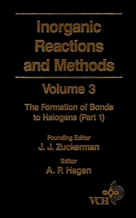 Inorganic Reactions and Methods, The Formation of Bonds to Halogens (Part 1)