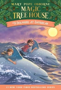Magic Tree House. 9: Dolphins at Daybreak