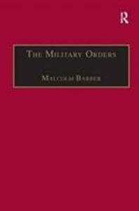 The Military Orders Volume I