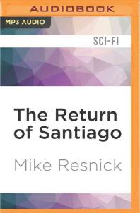 The Return of Santiago