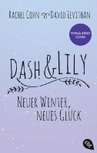 Dash & Lily - Neuer Winter, neues Glueck