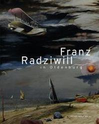 Franz Radziwill in Oldenburg