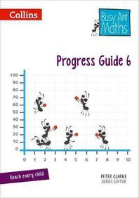 Busy Ant Maths -- Progress Guide 6