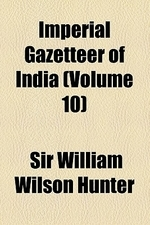 Imperial Gazetteer of India Volume 10