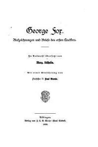 George Fox, Aufzeichnungen Und Briefe Des Ersten Quakers