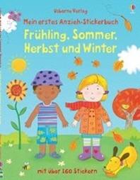Mein erstes Anzieh-Stickerbuch: Fruehling, Sommer, Herbst und Winter