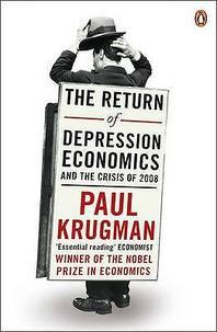 Return of Depression Economics and the Crisis of 2008
