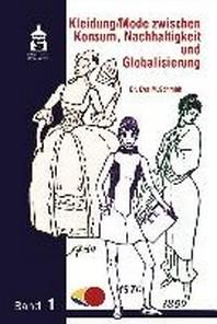 Kleidung / Mode zwischen Konsum, Nachhaltigkeit und Globalisierung