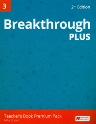 Breakthrough Plus. 3(Teacher's Book Premium Pack)