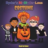 Ryder's Ri-Di-Cu-Lous Costume