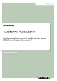 """""""Konfituere vs. Fruchtaufstrich"""""""