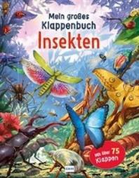 Mein grosses Klappenbuch - Insekten