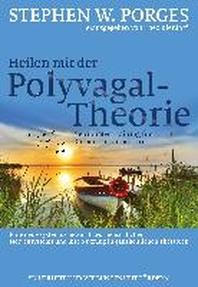 Heilen mit der Polyvagal-Theorie
