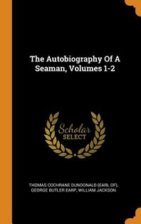 The Autobiography of a Seaman, Volumes 1-2