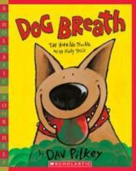 Dog Breath! the Horrible Trouble with Hally Tosis (Scholastic Bookshelf)