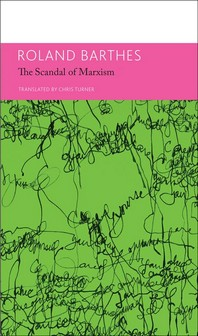 The 'scandal' of Marxism and Other Writings on Politics