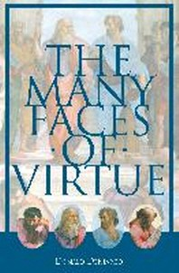 The Many Faces of Virtue