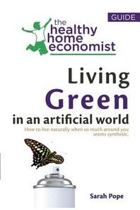 Living Green in an Artificial World