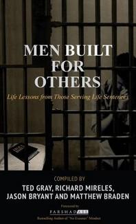 Men Built for Others