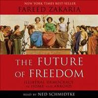 The Future of Freedom Lib/E