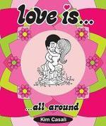 Love Is... All Around