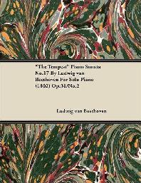 """The Tempest"" - Piano Sonata No. 17 - Op. 31/No. 2 - For Solo Piano;With a Biography by Joseph Otten"