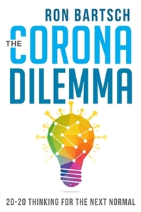 The Corona Dilemma