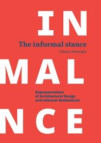 The Informal Stance