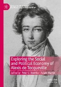 Exploring the Social and Political Economy of Alexis de Tocqueville