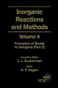 Inorganic Reactions and Methods, The Formation of Bonds to Halogens (Part 2)