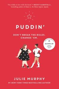 Puddin' (NETFLIX) ( Dumplin' #2 )