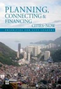 Planning, Connecting, and Financing Cities -- Now