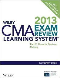 Wiley CMA Exam Review Learning System Participant Guide