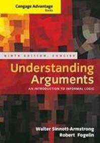 Understanding Arguments, Concise Edition(Cengage Advantage Books)