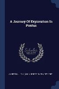 A Journey of Exploration in Pontus