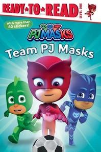 Team Pj Masks