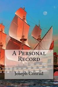 A Personal Record Joseph Conrad