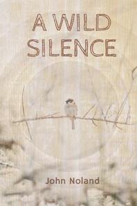 A Wild Silence