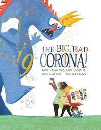 The Big Bad Coronavirus