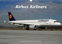 Airbus Airliners (Wandkalender 2022 DIN A3 quer)
