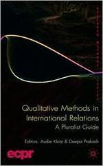Qualitative Methods in International Relations : A Pluralist Guide