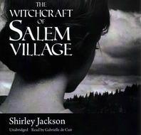 The Witchcraft of Salem Village Lib/E
