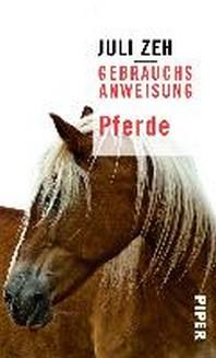 Gebrauchsanweisung fuer Pferde