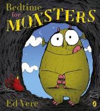 Bedtime for Monsters!. Ed Vere