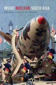 Inside Nuclear South Asia