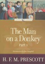 The Man on a Donkey, Part 1