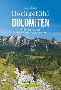 Hochgefuehl Dolomiten