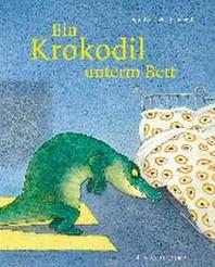Ein Krokodil unterm Bett